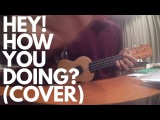 Hey! how you doing - Choonie complete version
