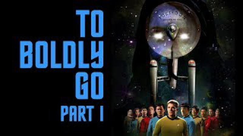 Star Trek Continues E10 To Boldly Go: Part I (HQ version)