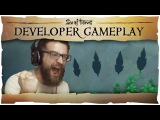 Official Sea of Thieves Developer Gameplay #4