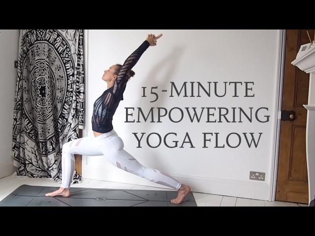 15-MINUTE EMPOWERING YOGA FLOW Фитнес- йога комплекс
