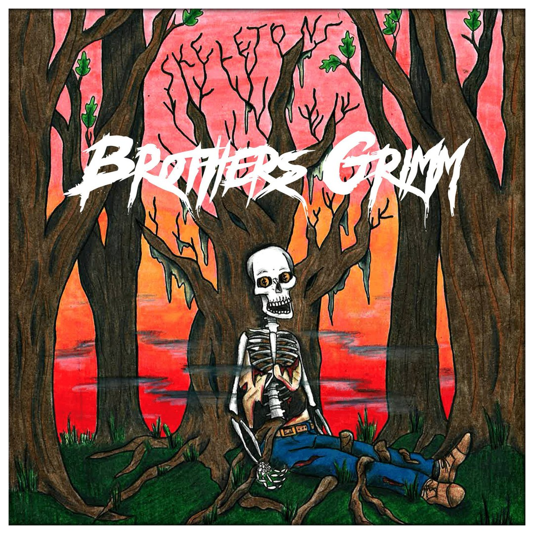Brothers Grimm - Skeletons [EP] (2017)