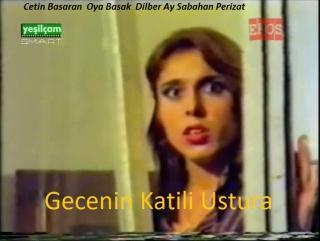 Gecenin Katili Ustura -Semih Servidal1980  Çetin Basaran,  Oya Basak Dilber Ay Sabahan Perizat,