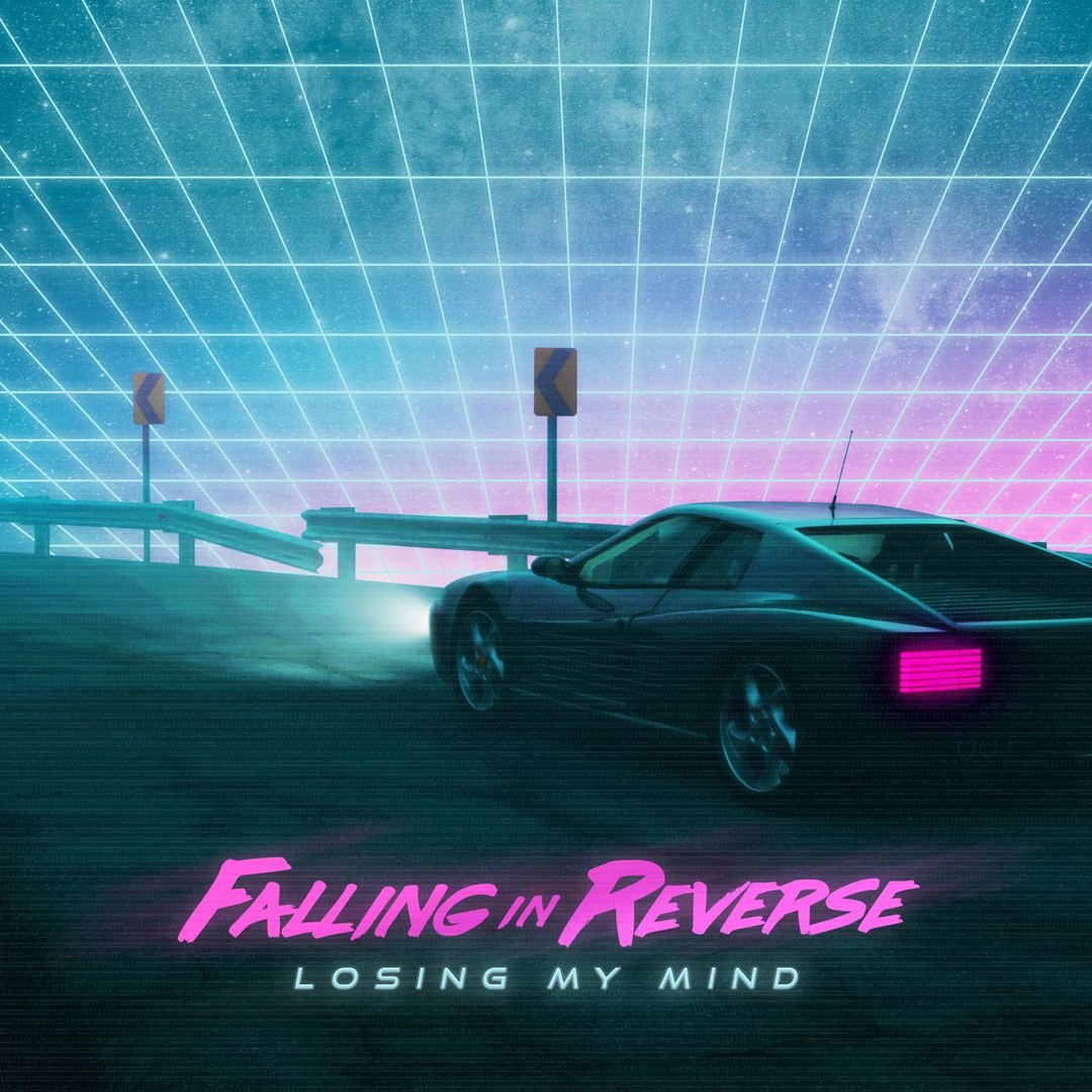 Falling In Reverse - Losing My Mind [Single] (2018)