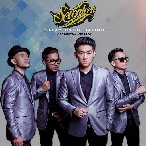 Seventeen альбом Salam Untuk Hatimu (Orchestra Version)