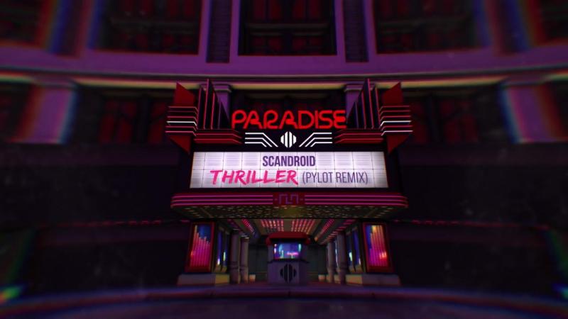 Scandroid - Thriller (PYLOT Remix)