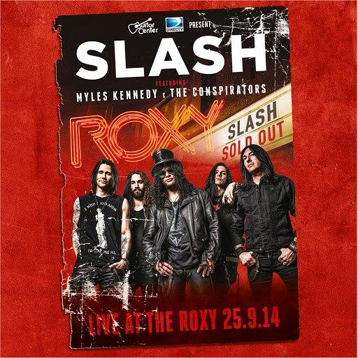 Slash альбом Live At The Roxy 25.09.14