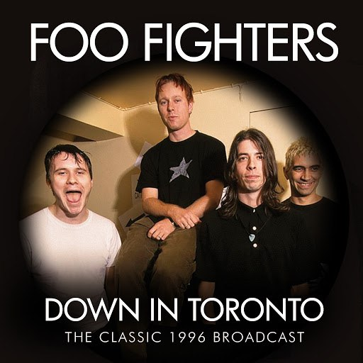 Foo Fighters альбом Down in Toronto (Live)