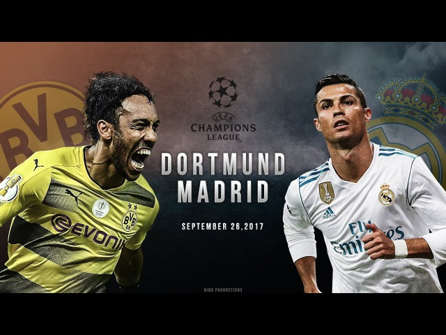 Borussia Dortmund vs Real Madrid - UCL Promo 26/09/2017 | HD