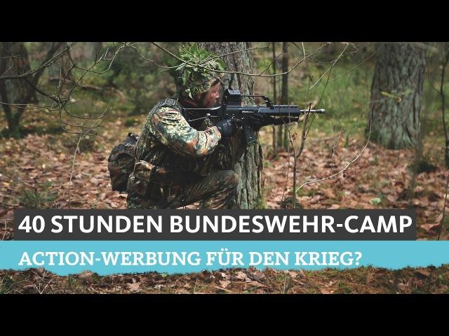 40 Stunden Bundeswehr-Camp: Action-Werbung für den Krieg?
