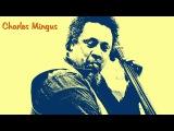 Charles Mingus - Summertime