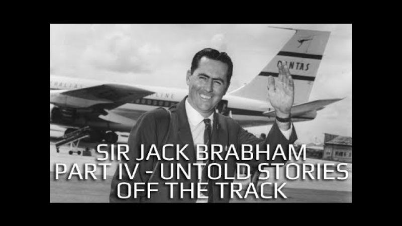 Sir Jack Brabham - Part IV - Untold Stories - Off The Track