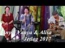 Сломанное не ломается - Алиса Тен, Аня Хвостенко и Ваня Жук (Аня, Ваня и Алиса), Jetlag, июнь 2017