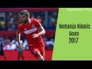 Nemanja Nikolic Goal Compilation Chicago Fire 2017