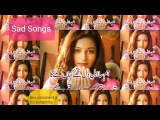 VERY SAD SONGS INDIAN BY new songs INDIAN SONGS