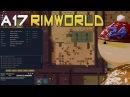 Морлёд 24 - Крика ( RimWorld A17 )