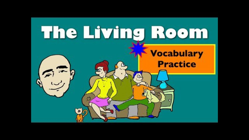 The Living Room | At Home Vocabulary | English Speaking Practice | ESL | EFL | ELL