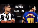 Juventus VS Barcelona - UCL - PROMO - 22/11/17    HD