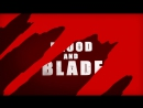 Blood and Blade AMV