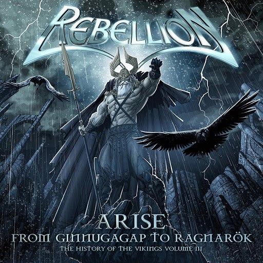 Rebellion альбом Arise - The History of The Vikings, Pt. 3