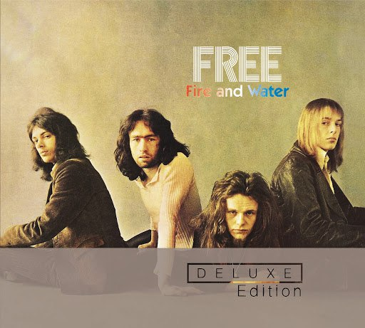 Free альбом Fire And Water (Deluxe Edition)