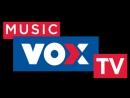 Прямой эфир MUSIC VOX TV