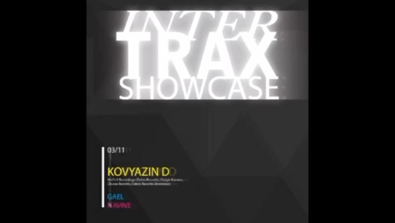 3.11 INTERTRAX showcase w Kovyazin D @ Gestalt