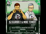 Salif Keita &amp Martin Solveig - Madan (DJ Ramirez &amp Mike Temoff Remix) (Radio Edit)