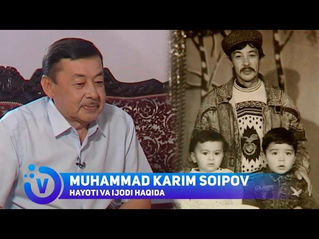 Muhammad Karim Soipov hayoti va ijodi haqida