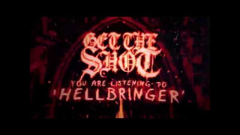 Get The Shot | Hellbringer (Lyric Video)