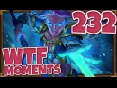 Hearthstone WTF Moments Ep.232