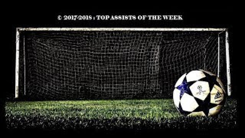 © 2017 2018 October 2 : Top Assists Of The Week