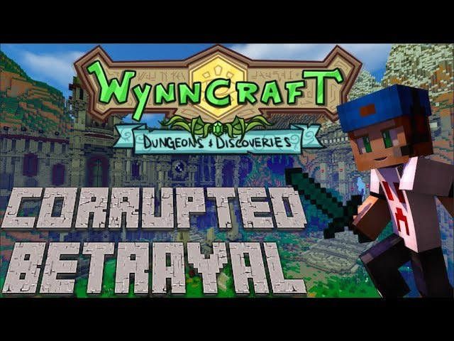 Corrupted Betrayal | Wynncraft Dungeons and Discoveries Update | Quest Guide