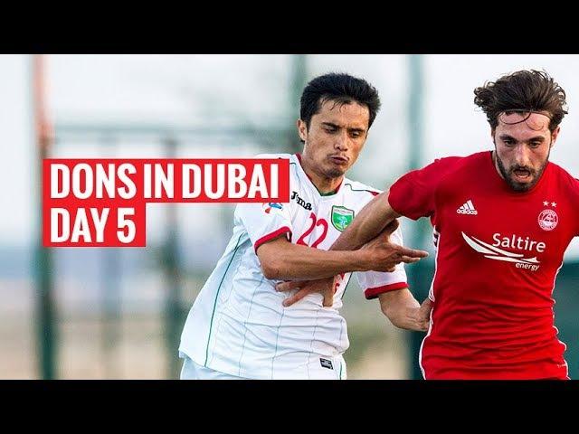 Dons in Dubai | Day 5 v Lokomotiv Tashkent
