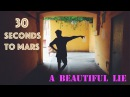 30 Seconds to Mars - A Beautiful lie (cover)