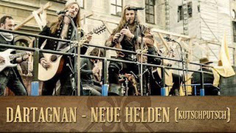 DArtagnan - Neue Helden (KutschPutsch)