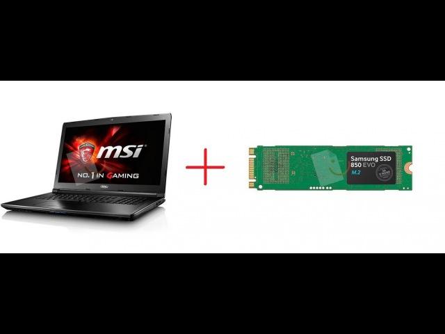 MSI GL72 032XTR Laptop Samsung EVO SSD Montajı