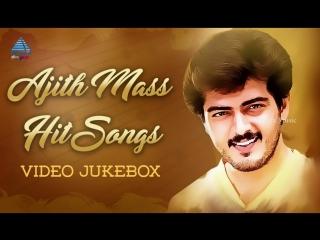 Ajith Mass Hit Songs _ Thala Ajith Love Hits