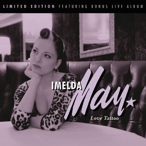Imelda May альбом Love Tattoo (Special Edition)