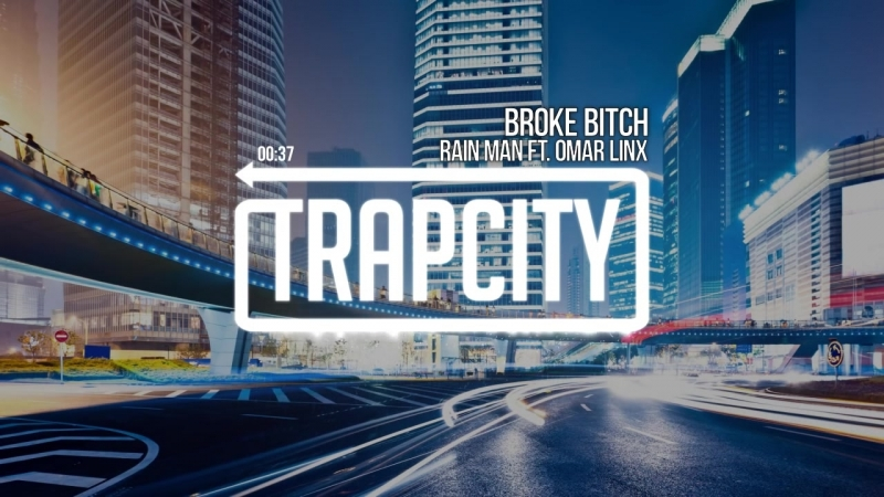 Rain Man ft. Omar Linx - Broke Bitch