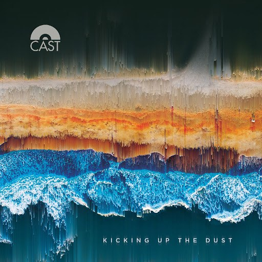 Cast альбом Kicking Up The Dust