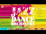 Jazz Dance Orchestra - All That She Wants (Альбом 2015 г)