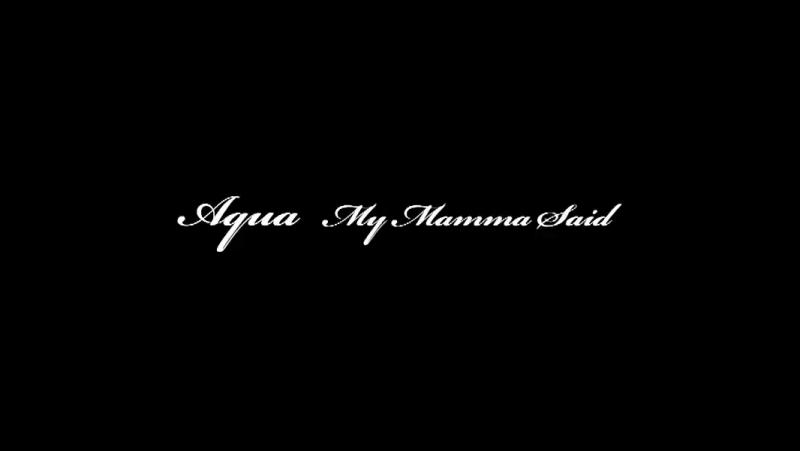Osu! Aqua - My Mamma Said [Larto's Madness]STD