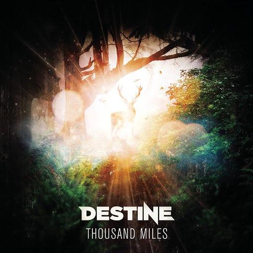 Destine альбом Thousand Miles