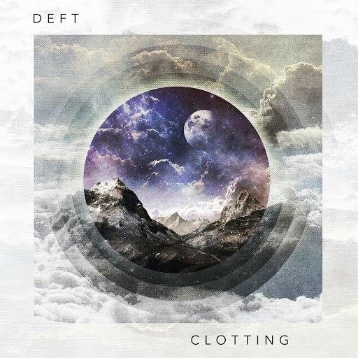 Deft альбом Clotting