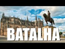 Batalha - Portugal HD