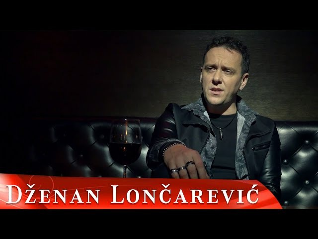 DZENAN LONCAREVIC - RANO CRNA (OFFICIAL VIDEO) HD
