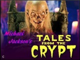 Michael Jackson's Halloween Tales from the Crypt