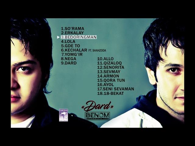 Benom - 'Dard' Audio To'plami   Беном - 'Дард' Аудио Альбоми
