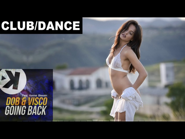 Dob Visco - Going Back (feat.Kenne Blessin)