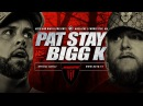 KOTD - Pat Stay vs Bigg K | MASS3